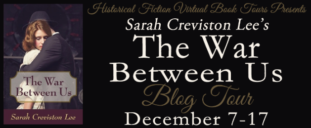 Sarah Creviston Lee's THE WAR BETWEEN US blog tour banner