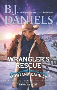 B.J. Daniels' WRANGLER'S RESCUE