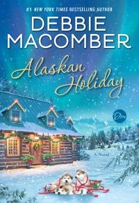 Debbie Macomber's ALASKAN HOLIDAY