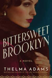 Thelma Adams' BITTERSWEET BROOKLYN