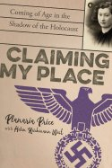 Planaria Price with Helen Reichmann West's CLAIMING MY PLACE