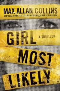 Max Allan Collins' GIRL MOST LIKELY
