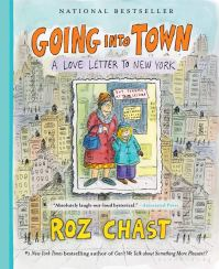 Roz Chast's GOING INTO TOWN