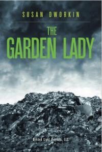 Susan Dworkin's THE GARDEN LADY