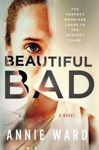 Annie Ward's BEAUTIFUL BAD