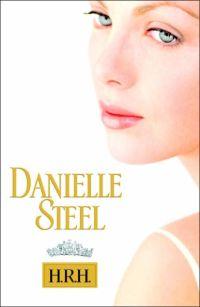 Danielle Steel's H.R.H.