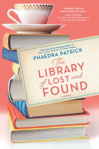 Phaedra Patrick's THE LIBRARY OF LOST AND FOUND
