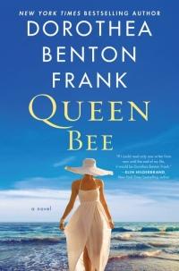 Dorothea Benton Frank's QUEEN BEE