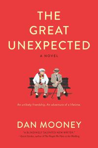 Dan Mooney's THE GREAT UNEXPECTED