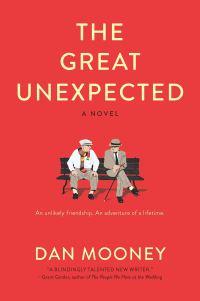 Dan Mooney's THE GREAT UNEXPECTED
