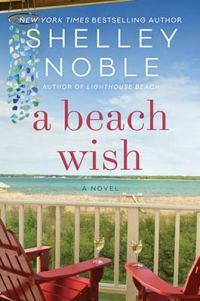 Shelley Noble's A BEACH WISH