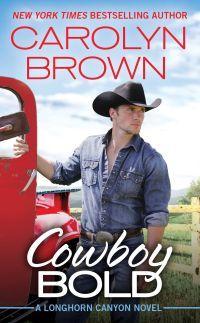 Carolyn Brown's COWBOY BOLD