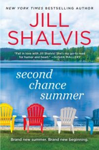 Jill Shalvis' SECOND CHANCE SUMMER