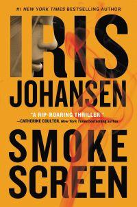 Iris Johansen's SMOKESCREEN