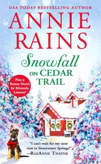 Annie Rains' SNOWFALL ON CEDAR TRAIL
