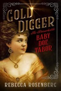 Rebecca Rosenberg's GOLD DIGGER