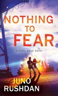Juno Rushdan's NOTHING TO FEAR