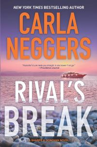 Carla Neggers' RIVAL'S BREAK