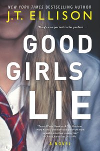 JT Ellison's GOOD GIRLS LIE