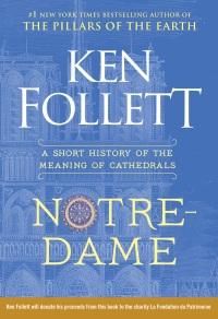 Ken Follett's NOTRE-DAME