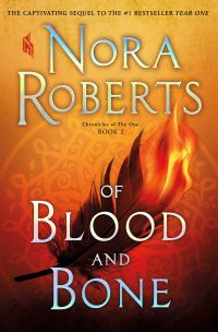 Nora Roberts' OF BLOOD AND BONE