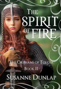 Susanne Dunlap's THE SPIRIT OF FIRE