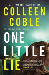 Colleen Coble's ONE LITTLE LIE