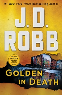 JD Robb's GOLDEN IN DEATH