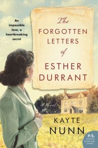 Kayte Nunn's THE FORGOTTEN LETTERS OF ESTHER DURRANT