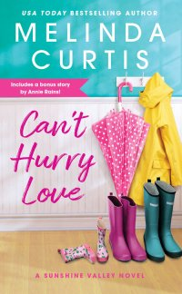 Melinda Curtis's CAN'T HURRY LOVE