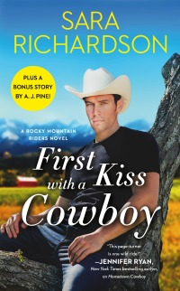 Sara Richardson's FIRST KISS WITH A COWBOY