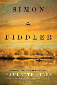Paulette Jiles's SIMON THE FIDDLER