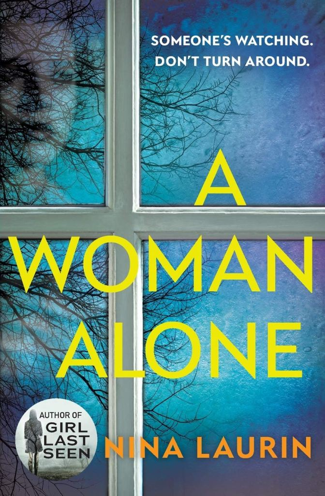 Cover of Nina Laurin's A WOMAN ALONE