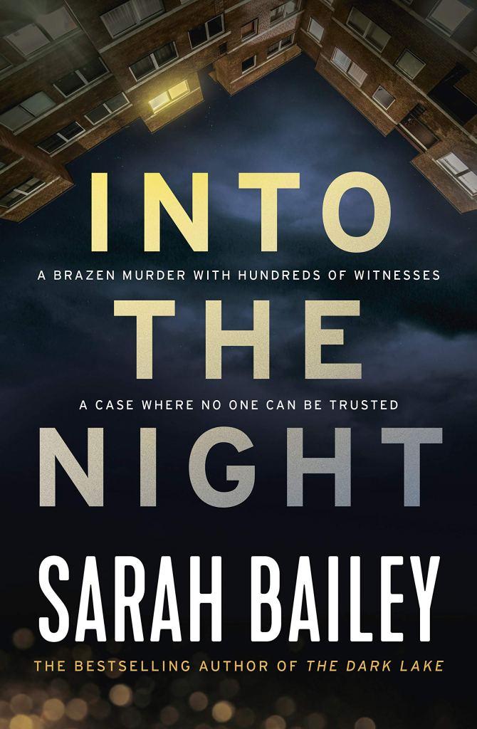 Sarah Bailey's INTO THE NIGHT