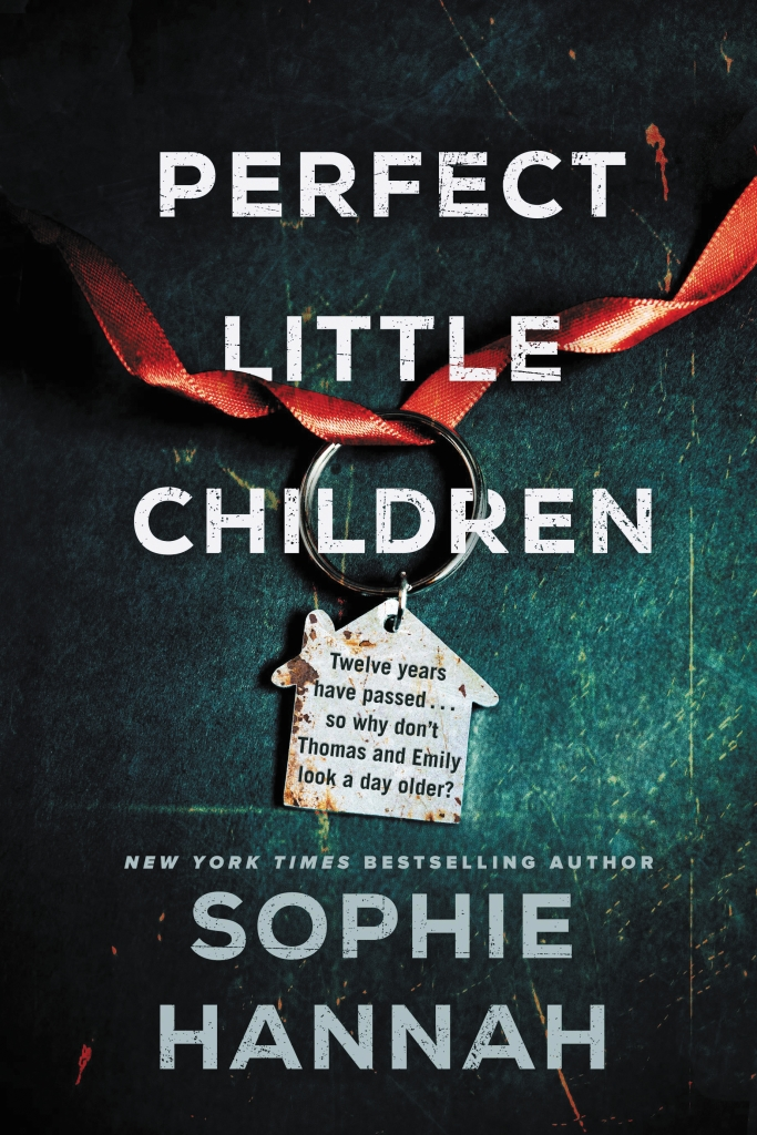 Sophie Hannah's PERFECT LITTLE CHILDREN
