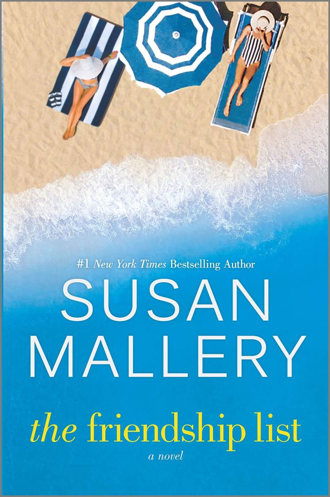 Susan Mallery's THE FRIENDSHIP LIST