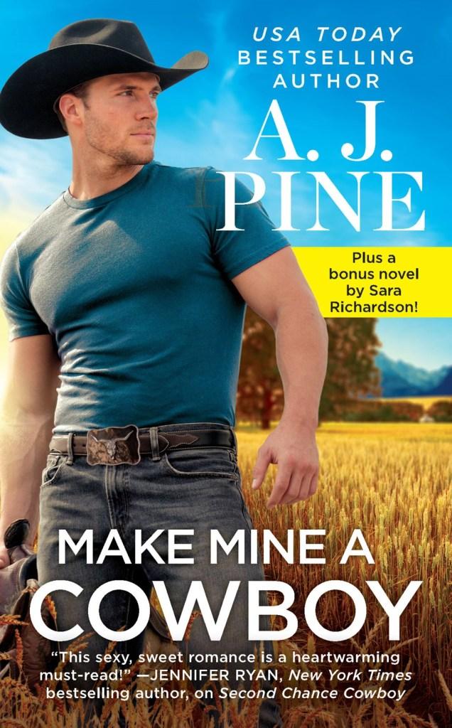 A.J. Pine's MAKE MINE A COWBOY