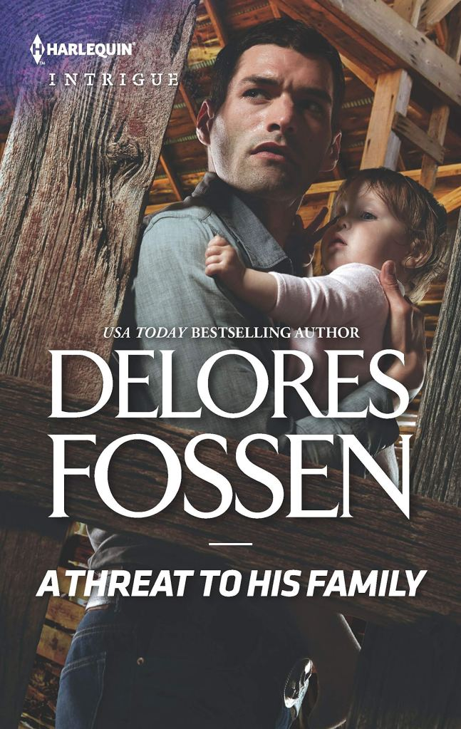 Delores Fossen's A THREAT TO HIS FAMILY