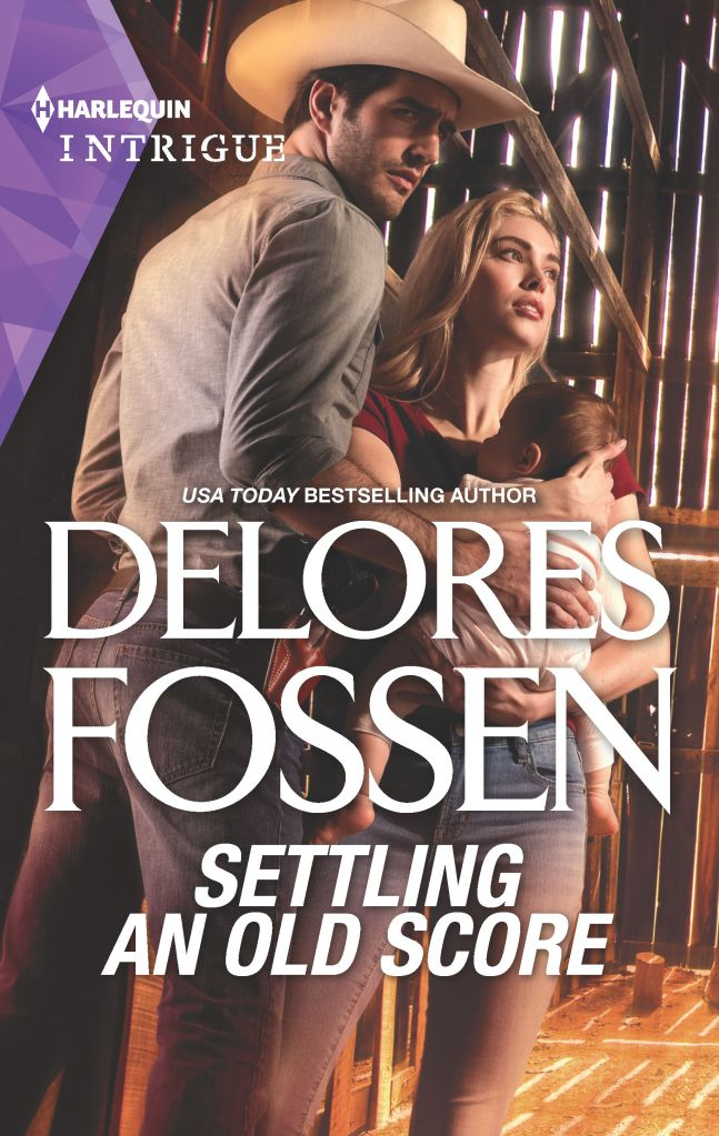Delores Fossen's SETTLING AN OLD SCORE