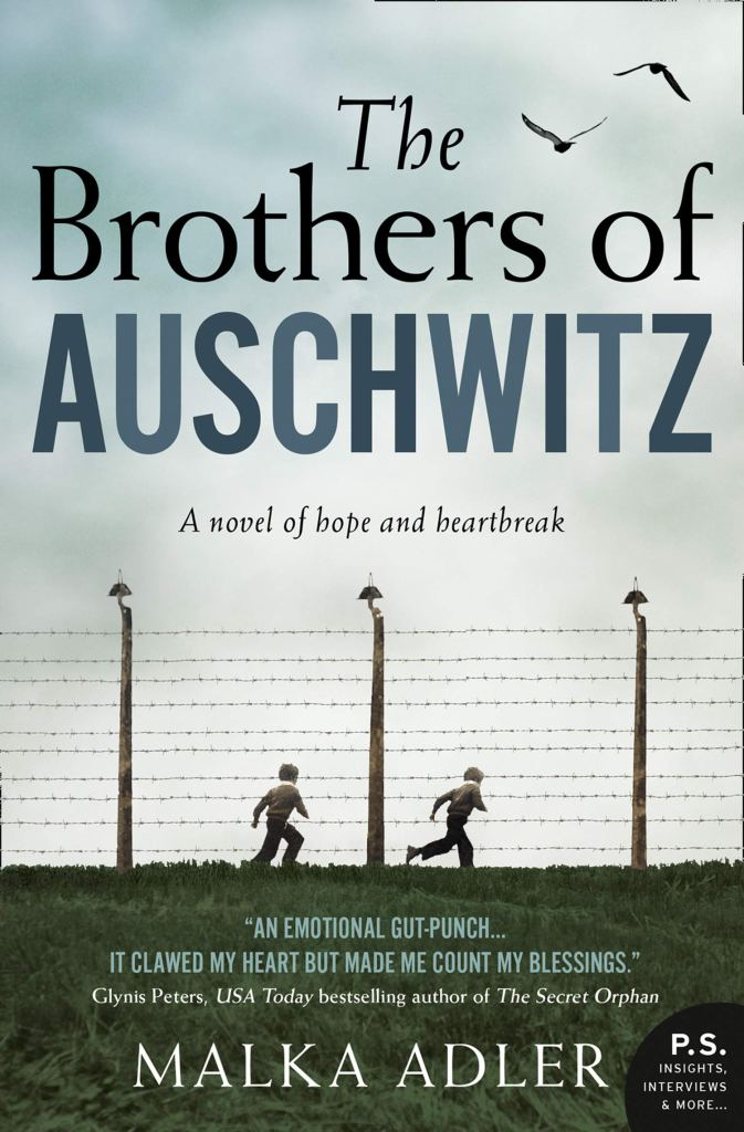 Malka Adler's THE BROTHERS OF AUSCHWITZ