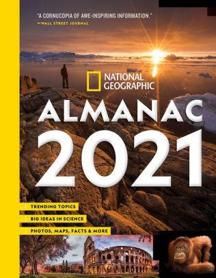 National Geographic's Almanac 2021