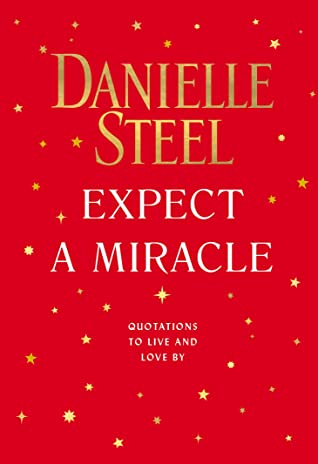 Danielle Steel's EXPECT A MIRACLE