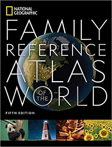 National Geographic's Family Reference Atlas of the World, Fifth Edition