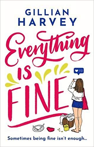 Gillian Harvey's EVERYTHING IS FINE