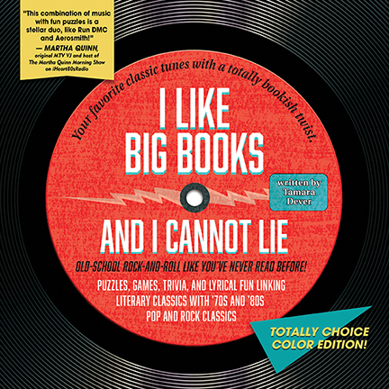Tamara Dever's I LIKE BIG BOOKS AND I CANNOT LIE