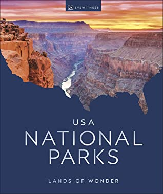 DK Eyewitness's USA NATIONAL PARKS: LANDS OF WONDER