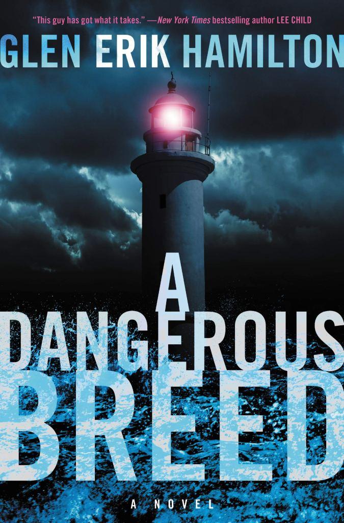Glen Erik Hamilton's A DANGEROUS BREED
