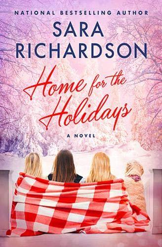 Sara Richardson's HOME FOR THE HOLIDAYS