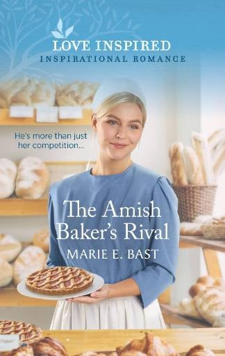 Marie E. Bast's THE AMISH BAKER'S RIVAL