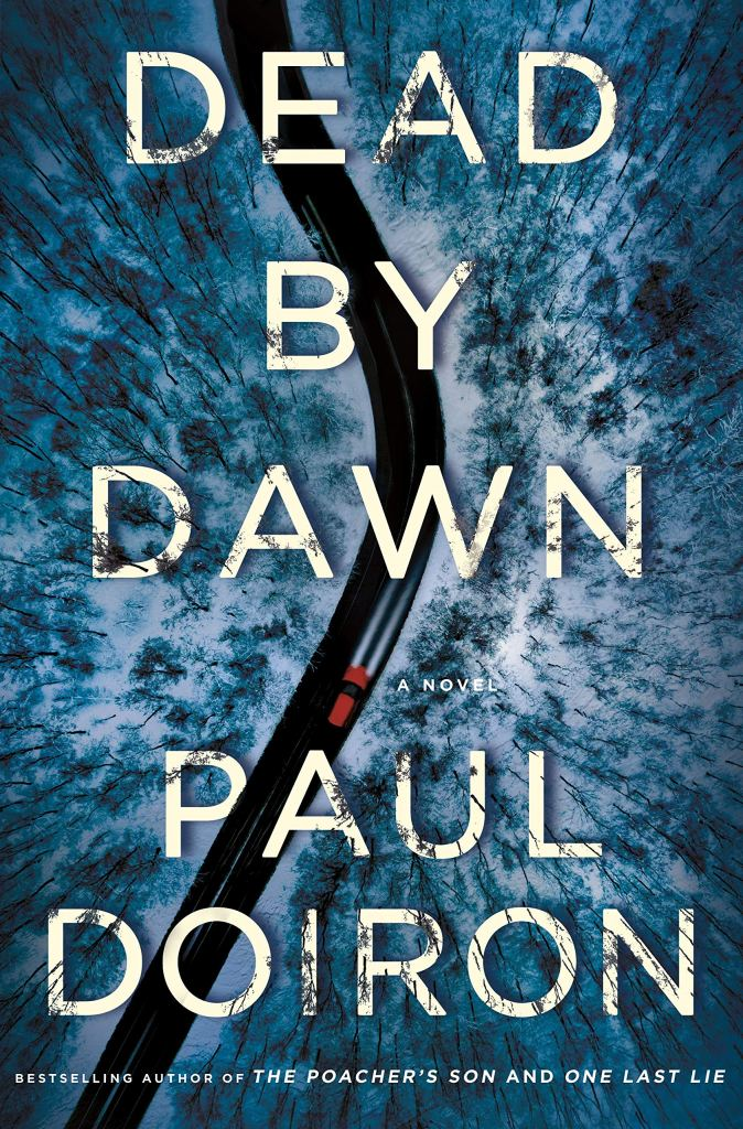 Paul Doiron's DEAD BY DAWN